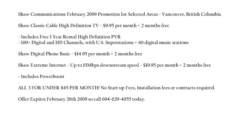 February 2009 Shaw Communications Promotional Pricing (click to enlarge)