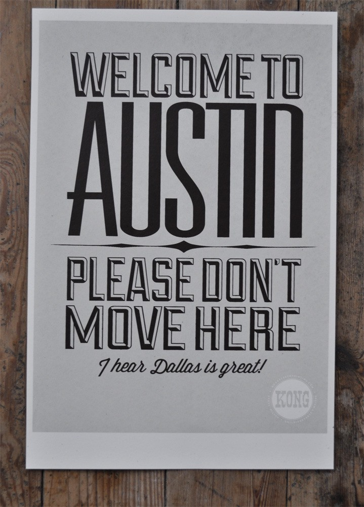 Austin: Keeping the good broadband all to themselves. (Image courtesy: Kong)