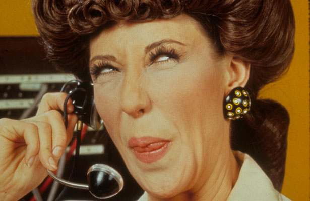Lily Tomlin as Ernestine the telephone operator.